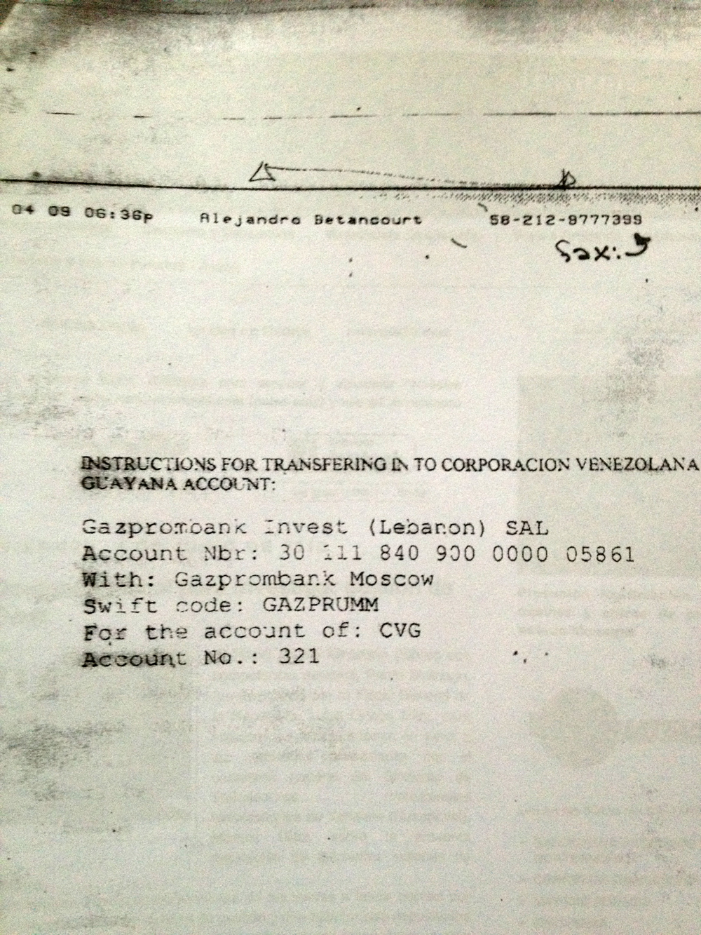 whatever happened to cvg s 500 million held in gazprombank infodio london 01 12 12 the image on the right is the first page of what sources alleged to be a two page fax sent by alejandro betancourt to buyers of